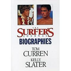 The Surfer's Journal Biography: Curren/Slater