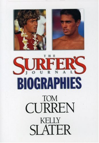 The Surfer's Journal Biography: Curren/Slater