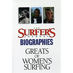 Greats of Women's Surfing: Surfer's Journal Biographies