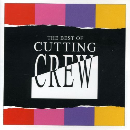 Cutting Crew - The Best of Cutting Crew [2004] - Zortam Music