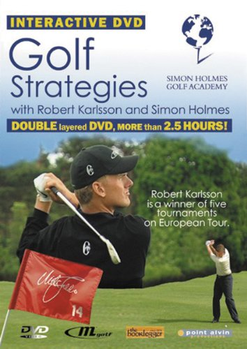 Golf Strategies With Robert Karlsson and Simon Holmes