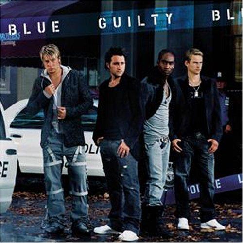 Blue - Guilty Lyrics - Zortam Music