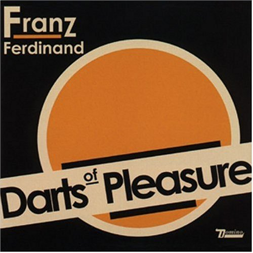 Franz Ferdinand - Darts Of Pleasure (Single) - Zortam Music