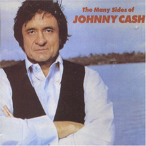 Johnny Cash - Many Sides of Johnny Cash - Zortam Music