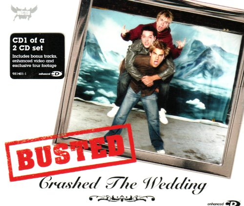Busted - Crashed The Wedding - Zortam Music