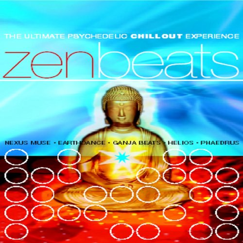 Zen Beats-the Ultimate Psychedelic Chill Out Exper