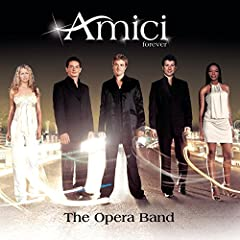 The Opera Band by Amici Forever
