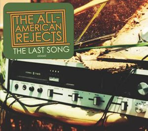 The All-American Rejects - The Last Song - Zortam Music