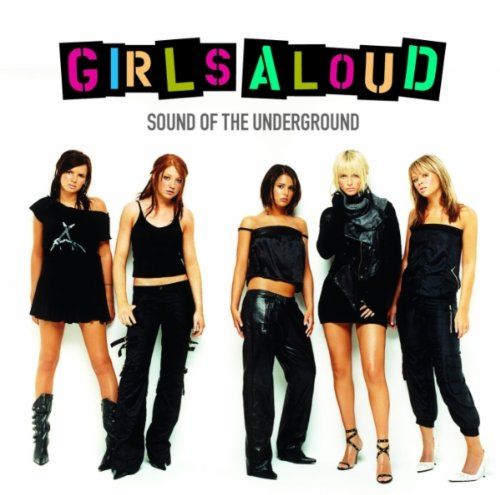 Girls Aloud - Sound Of The Underground (Adv) - Zortam Music