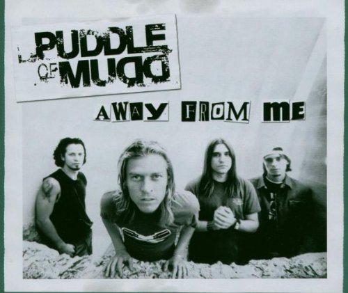 Puddle Of Mudd - Away From Me - Zortam Music