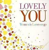あなたに愛を・・・ Lovely you