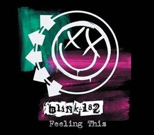 Blink 182 - Feeling This - Zortam Music
