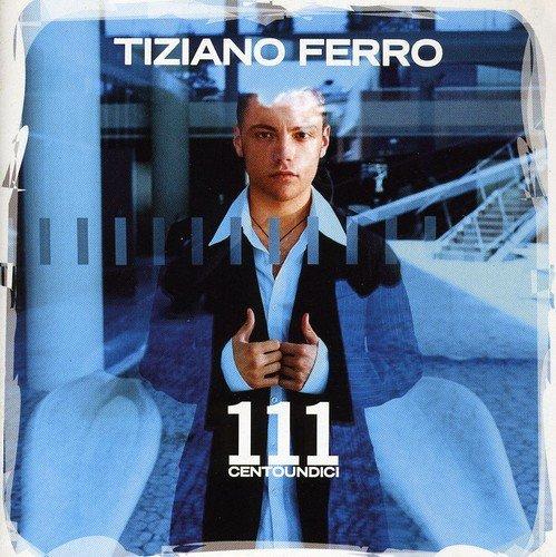 Tiziano Ferro - 111 Centoundici - Zortam Music