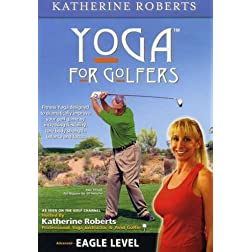 EAGLE Level Yoga For Golfers