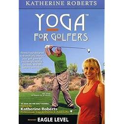 EAGLE Level Yoga For Golfers