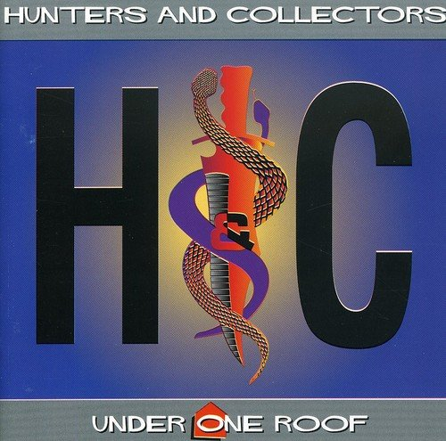 Hunters & Collectors - Under One Roof - Zortam Music
