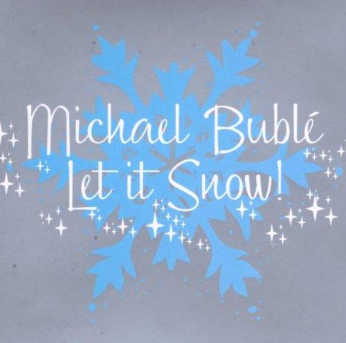 Michael Bublé - Let It Snow! - Zortam Music