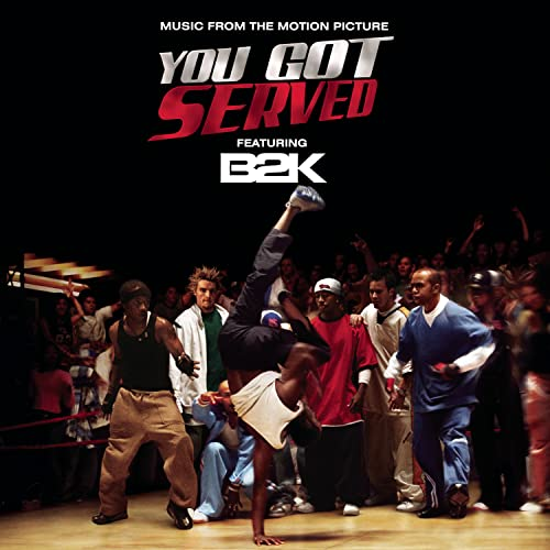 B2K - You Got Served Music From the Motion Picture - Zortam Music