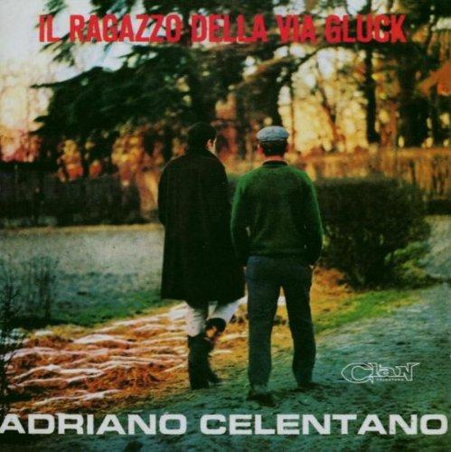 Adriano Celentano - Il Ragazzo Della Via Gluck - Zortam Music