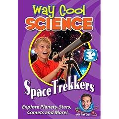 Way Cool Science Series: Spacetrekkers