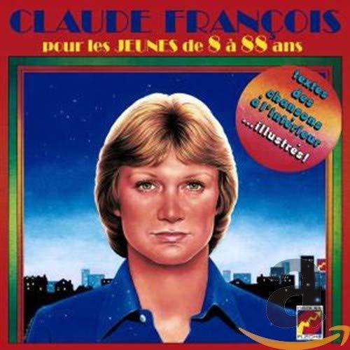 Claude Francois - Pour les jeunes de 8 à 88 ans - Zortam Music