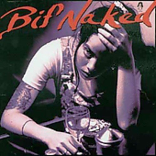 BIF NAKED - BIF NAKED - Zortam Music