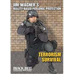 """Jim Wagner's Reality-Personal Protection """"Terrorism Survival"""""""