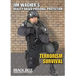 Jim Wagner's Reality-Personal Protection &quot;Terrorism Survival&quot;
