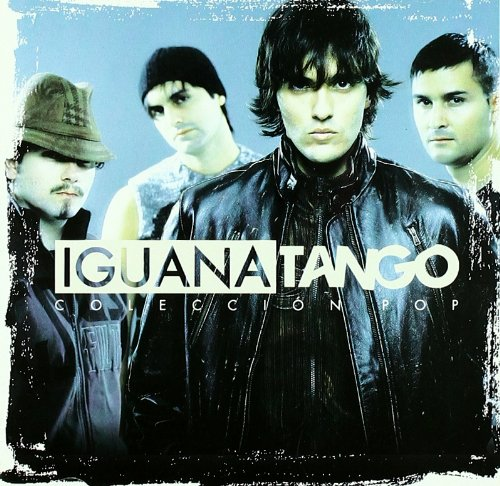 Iguana Tango - Coleccion Pop - Zortam Music