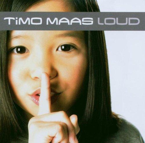 Timo Maas - Loud - Zortam Music