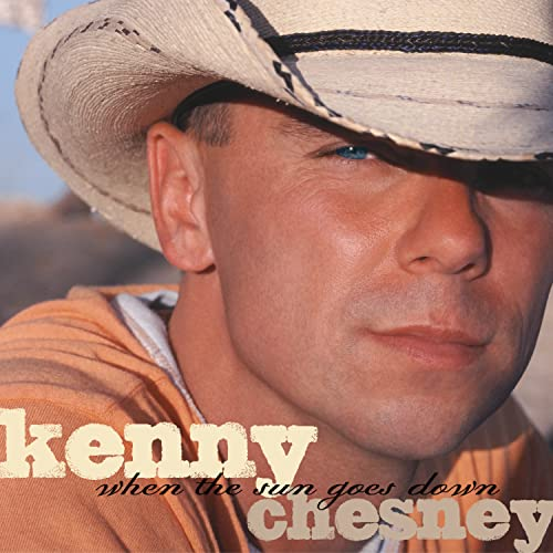 KENNY CHESNEY - When The Sun Goes Down Lyrics - Zortam Music