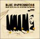 Blue Impressions Blue Note Mix by DJ Mitsu the Beats