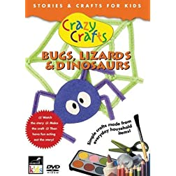 Crazy Crafts: Bugs, Lizards & Dinosaurs