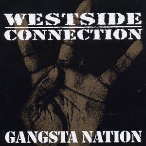 Westside Connection - Gangsta Nation (Single) /Single - Zortam Music