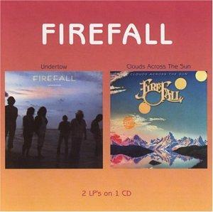 FIREFALL - Clouds Across The Sun - Zortam Music