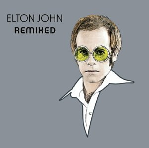 Elton John - Remixed - Zortam Music