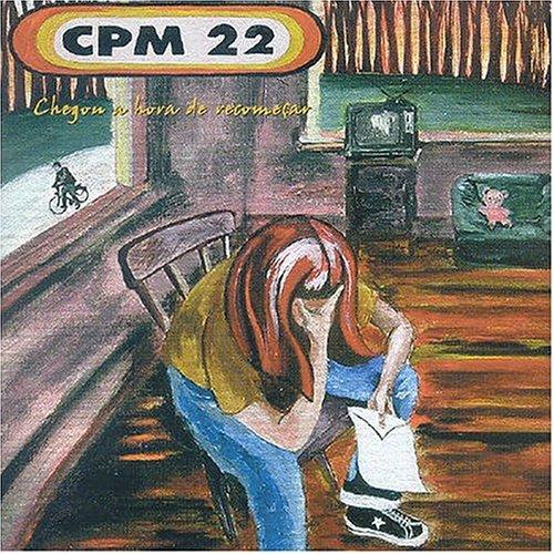 CPM 22 - Chegou a Hora de Recomeçar - Zortam Music
