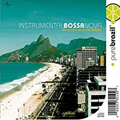 Pure Brazil: Instrumental Bossa Nova