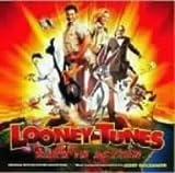 オリジナル・サウンドトラック「ルーニー・テューンズ:バック・イン・アクション」