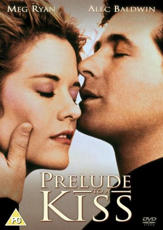 Prelude to a Kiss / Прелюдия к поцелую (1992)