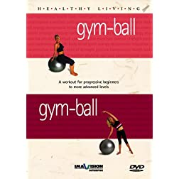 Healthy Living: Gym Ball