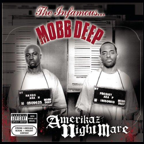 Mobb Deep - Amerikaz Nightmare - Zortam Music