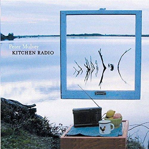 Peter Mulvey - Kitchen Radio - Zortam Music