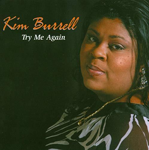 Kim Burrell - Try Me Again - Zortam Music