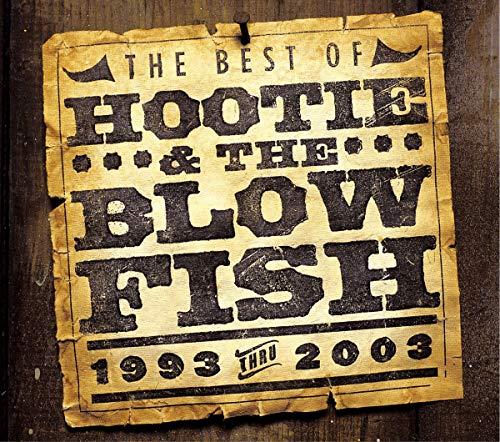 Hootie & the Blowfish - The Best of Hootie & the Blowfish (1993 Thru 2003) - Zortam Music