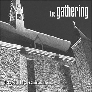 The Gathering - Sleepy Buildings - Zortam Music