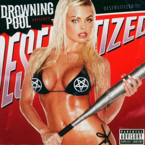 DROWNING POOL - Desensitized: Parental Advisory - Zortam Music