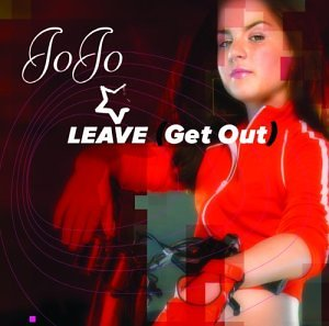 Jojo - Leave (Get Out)-cdm - Zortam Music