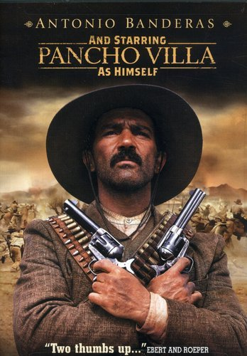 And Starring Pancho Villa as Himself / Панчо Вилья (2003)