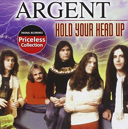 Argent - Hold Your Head Up - Zortam Music